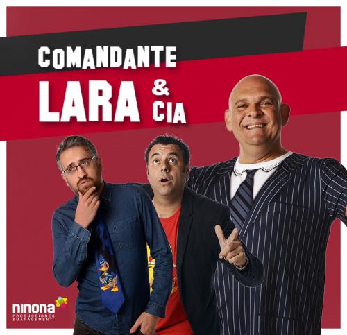 EL COMANDANTE LARA y CIA en ALCOY